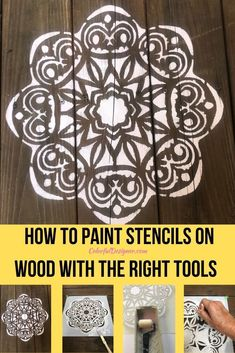 How to paint stencils on wood with the right tools, find out which brush or roller works the best for great results. Stencil Wood, Stencil Diy, Stencil Painting, Stencil Designs, Paint Designs, Paint Stencils, Painting On Wood, Stenciling Furniture, Refinished Furniture