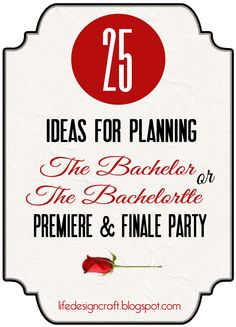 "25 creative and FUN ideas for planning ""The Bachelor/ette Premier and/or Finale Parties #TheBachelor #party"
