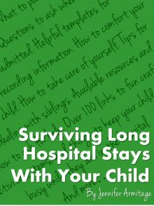 Free PDF ebook written by a mom who has been there. What to pack, what questions to ask, templates to stay organized, how to make you and your child a bit more comfortable, etc. #childlife #pediatric #hospital