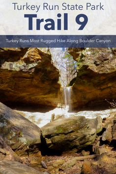 Park Trails, Hiking Trails, Turkey Run State Park, Severe Storms, Trail Guide, Small Ponds, Boat Tours, Bouldering, State Parks