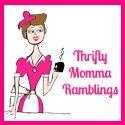 Thrifty Momma Ramblings  *Has Freebie tab