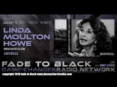 Ep. 587 FADE to BLACK Jimmy Church w/ Linda Moulton Howe : Earthfiles : LIVE - #f2b #KGRA Published on Jan 11, 2017 Linda Moulton Howe joins the show to cover the headlines at Earthfiles...including the recent Chilean Air Force UFO video, Antarctica, the Ninth Planet, FSBs and the recent 'booms' heard around the world.  First up, Serena Wright...