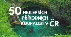 50x nejlepší přírodní koupaliště v ČR roku 2020, která musíte vyzkoušet Travel Goals, Travel Tips, Van Life, Czech Republic, Prague, Wonderful Places, Activities, World, Nature
