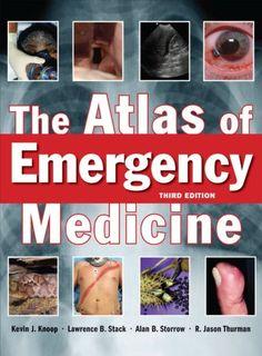 The Atlas of Emergency Medicine, Third Edition | 2012 Survival Gear