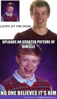 I have always loved Bad luck Brian jokes Can't Stop Laughing, Laughing So Hard, Funny Pins, Funny Memes, Funny Stuff, Funny Cute, Really Funny, Bad Luck Brian Memes, Celebrity