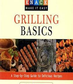 Mediterranean diet cookbook for dummies pdf cookbooks knack grilling basics a step by step guide to delicious recipes pdf forumfinder Image collections