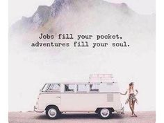 Adventure fills your soul ....