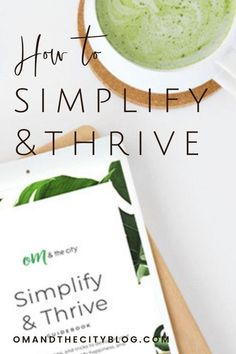 Simplify & Thrive — Om & The City Holistic Wellness, Wellness Tips, Health And Wellness, Mental Health, Healthy Living Tips, Healthy Habits, Natural Living, Simple Living, Declutter Your Life