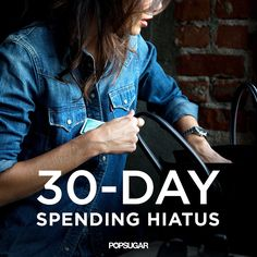 Take Charge of Your Bank Account With the 30-Day Spending Hiatus: If your bills are overwhelming and you never seem to have enough cash, take part in our 30-day spending hiatus challenge that will put you and your money on the right track.