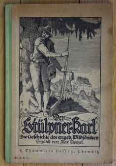 1928 Max Wenzel Der Stülpner-Karl Jagd Jäger Wilderer Wilderei Erzgebirge | eBay
