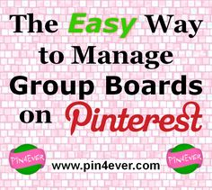 The Easy Way to Manage Spam on Pinterest Group Boards -- check out this FREE new tool from Pin4Ever!