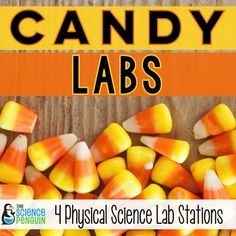 Halloween Candy Labs- 4 lab stations to reinforce physical science concepts using candy!  Lots of fun! $