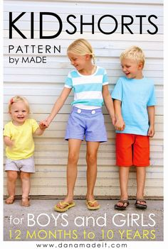 Sewing kids' shorts is the easiest way to save money and get what you want by sewing EVER, and I say that from experience! Here's a good start: Pattern: KID Shorts.for kids of all ages! Sizes 12 months to 10 years old. Boys and Girls Sewing Kids Clothes, Sewing For Kids, Baby Sewing, Free Sewing, Diy Clothes, Kids Clothing, Sewing Basics, Sewing Hacks, Sewing Tutorials