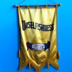 """oddfellows banner, """"unselfishness"""""""