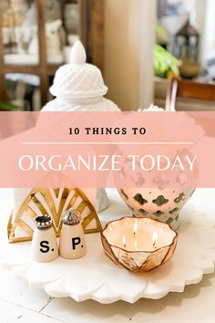 Want to know how to organize your whole life but feel overwhelmed? Here are 10 things to organize today to get out of that overwhelming rut.