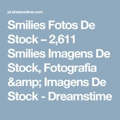 Smilies Fotos De Stock – 2,611 Smilies Imagens De Stock, Fotografia & Imagens De Stock - Dreamstime