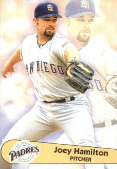 Joey Hamilton San Diego Padres, Hamilton, Baseball Cards, Sports, Hs Sports, Excercise, Sport, Exercise