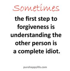 forgive idiots quotes - Google-haku