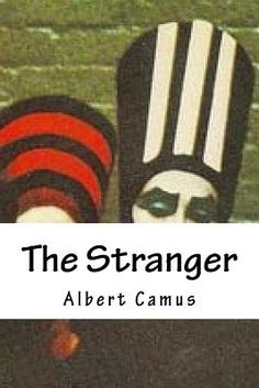 albert camus and the stranger Albert camus (1913-1960) was a representative of non-metropolitan french literature meursault, central character of l'étranger (the stranger), 1942, illustrates much of this essay: man as the nauseated victim of the absurd orthodoxy of habit, later - when the young killer faces execution.