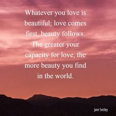Find the beauty in the world, find the Love. (Image shared by The Master Shift) Love Life, Life Is Beautiful, Past Life Regression, Attitude Of Gratitude, Best Relationship, First They Came, Image Sharing, Self Love, Grateful