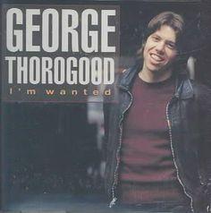 Personnel: George Thorogood (vocals, guitar); Hank Carter (saxophone); Jeff Simon (drums). Audio Remasterer: Terry Manning. Audio Remixer: Terry Manning. Recording information: Blue Jay Recording Stud