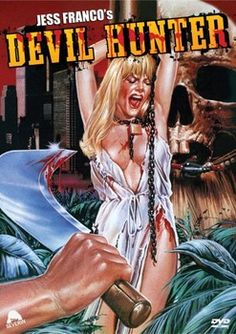 Revisiting the Nasties: Jess Franco's 'Devil Hunter.'