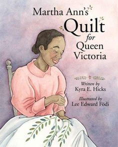 Martha Ann Ricks was a slave in America until her father purchased her freedom and took the family to Liberia. Martha Ann dreamed of meeting Queen Victoria and saved for 50 years to make the dream come true. Books To Read, My Books, African American Literature, American Quilt, American Art, American History, Queen Of England, Kids Lighting, Book Quilt