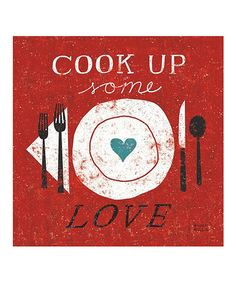 Loving this 'Cook Up Some Love' Canvas Wall Art on #zulily! #zulilyfinds