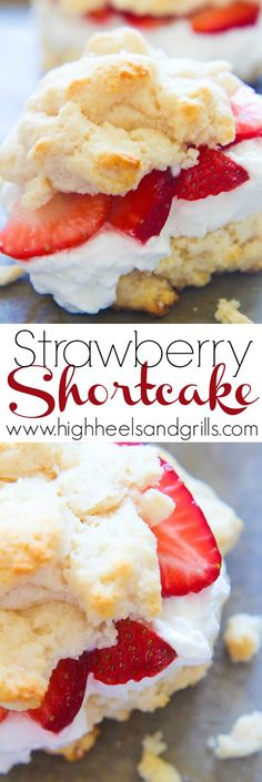 Strawberry Shortcake - This recipe has been a family favorite for years! The best part is that it doubles as a dessert or breakfast! http://www.highheelsandgrills.com/2015/04/strawberry-shortcake.html