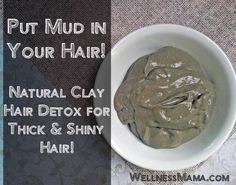 Mettez la boue dans vos cheveux argile naturelle des cheveux de désintoxication pour les cheveux épais et brillants Comment Detox Your Hair