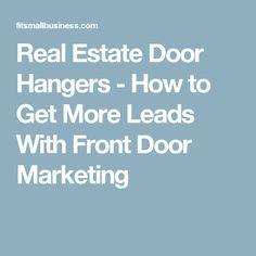 Real Estate Door Hangers - How to Get More Leads With Front Door Marketing