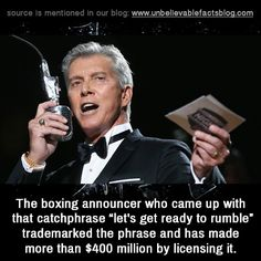 "Michael Buffer is an American ring announcer for boxing and professional wrestling matches. He is known for his trademarked catchphrase, ""Let's get ready to rumble!"","