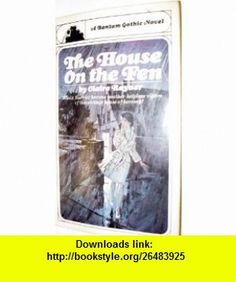 The House on the Fen Claire Rayner ,   ,  , ASIN: B0017H48BW , tutorials , pdf , ebook , torrent , downloads , rapidshare , filesonic , hotfile , megaupload , fileserve