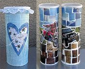 Decoupage Pringles cans and Crystal Light containers...will do!