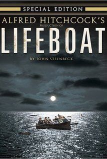 Lifeboat Hitchcock (1944) Master of suspense Alfred Hitchcock stages a gripping World War II drama by cramming eight survivors of a German torpedo attack into the hull of a tiny lifeboat. Among them are a journalist, a radio operator and a woman clutching the corpse of her dead baby. But the real trouble starts when one of the survivors reveals he's a Nazi. Tallulah Bankhead, John Hodiak, Walter Slezak...TS classic