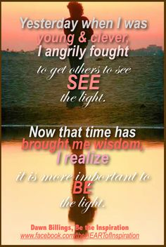 Be the light! Blessings from the Heart Link Women's Network www.theheartlinknetwork.com
