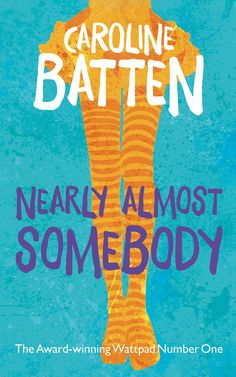 Free on Amazon as of 5-31-15: Nearly Almost Somebody by Caroline Batten. Amazon:Kindle Store