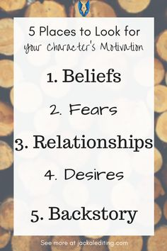 5 Places to Look for Your Character's Motivation | 5 tips for writers on developing characters with strong motivations. Head over to jackalediting.com for the full article, and more great writing tips from a freelance book editor!