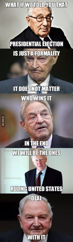 Presidential Election ~ The Bilderberg - Henry Kissinger, Zbigniew Brzezinski, George Soros, Jacob Rothschild, & David Rockefeller (google = Bilderberg)