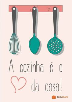 Poster A cozinha é o Coração da Casa - Panelaterapia Decoupage, Kitchen Logo, Illustrations And Posters, Dish Towels, Tupperware, Vintage Posters, Wall Art Decor, Decoration, Diy And Crafts