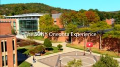 The SUNY Oneonta Experience
