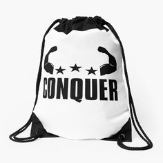 'Conquer - Motivational Typography Quote And Saying' Drawstring Bag by Typography Quotes, Woven Fabric, Drawstring Backpack, Classic T Shirts, Motivational, Printed, Awesome, Shop