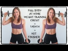 Full Body Weight Lifting Circuit | Home Workout | w/ Tabata + Brutal HIIT Finisher - YouTube