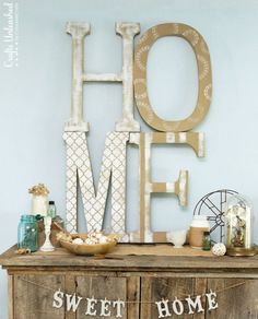 Home Art Tutorial: Extra Large DIY Letter Decor I Would Hang The Sweet Home  On Top Of The Large Letters Instead.