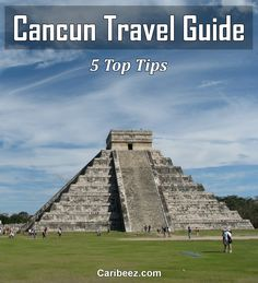 My top 5 Cancun travel tips: 1) Chichén-Itzá is a great excursion; 2) best time to go is late spring, but avoid crowded spring break; 3) swim with dolphins at Isla Mujeres; 4) shop months ahead for resorts; 5) use cheap bus system to go from resorts to restaurants.Click for more!