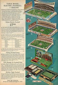I remember playing the second one down at my cousin's house often when I was little. From the 1974 Montgomery Ward Christmas catalog. 1960s Toys, Retro Toys, Vintage Toys, Childhood Toys, Childhood Memories, Football Ads, Electric Football, Back In My Day, Sports Games
