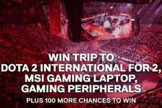 #DaddyComper Shared: Win MSI Gaming Laptop, Dota 2 International Trip for 2, or Gaming Peripherals  –  #Giveaways (WW)   https://www.daddycomper.com/2017/07/win-msi-gaming-laptop-dota-2-international-trip-for-2-or-gaming-peripherals-giveaways-ww/?utm_source=pinterest.com&utm_medium=social&utm_campaign=giveaway+share