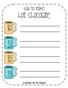 "Cute writing activity...for ""How-to"" unit...How to Make Hot Chocolate - has a crafty publishing idea, too!"
