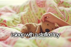 I sleep with a stuffed toy.and that's who I am. (I actually sleep with multiple stuffed toys lol! Justgirlythings, Thing 1, Reasons To Smile, Favim, Animal Pillows, Teenager Posts, Girly Things, Pink And Green, Just In Case