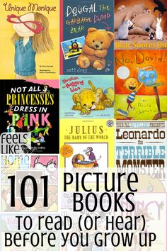 101 Best Picture Books to Read or Hear Before You Grow Up - This is an amazing list of the best children's books of all time! There are fun books, happy books, sad books, and all the other emotions for kids. Lots for boys and for girls. These ideas will k Best Children Books, Childrens Books, Toddler Books, Future Children, Books To Read, My Books, Book Suggestions, Book Recommendations, Kids Reading
